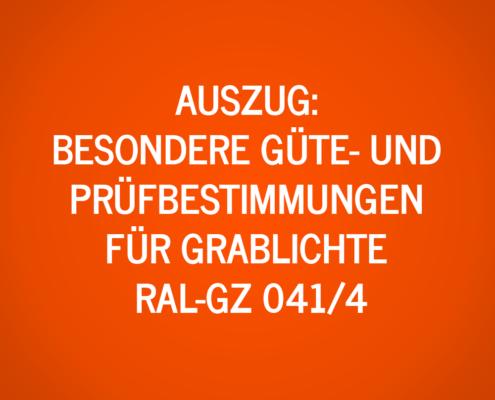 Besondere Güte- und Prüfbestimmungen für Grablichte RAL-GZ 041/4