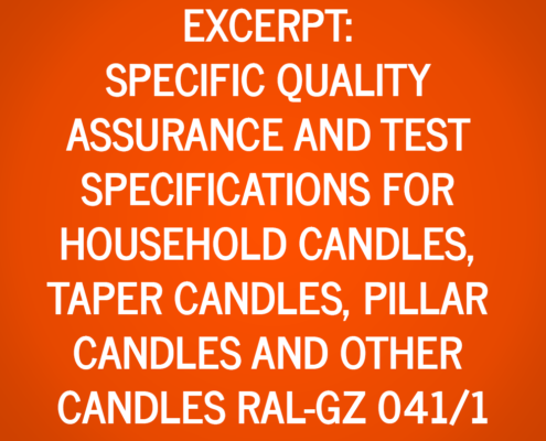Extract from the Specific Quality Assurance and Test Specifications for Household Candles, Taper Candles, Pillar Candles and Other Candles RAL-GZ 041/1